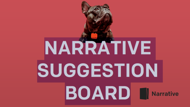 2 awesome feature requests from Narrative Users - Yes we are listening! 5